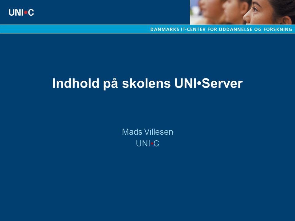 Indhold på skolens UNI•Server