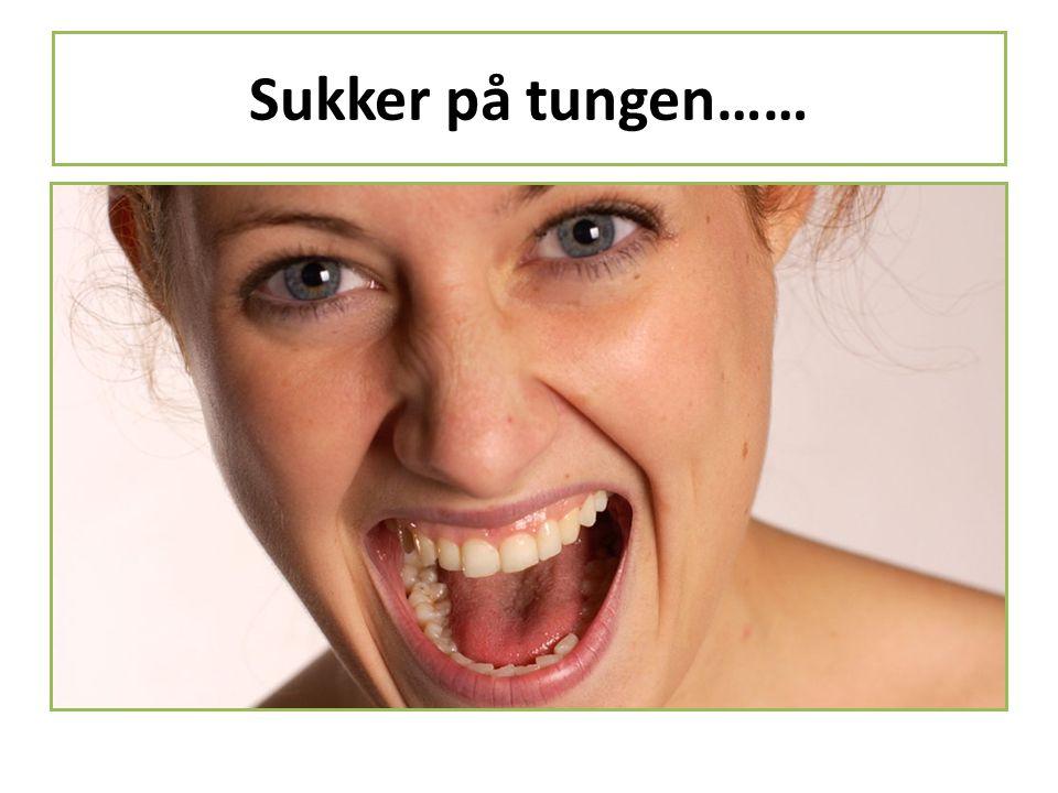 Sukker på tungen……