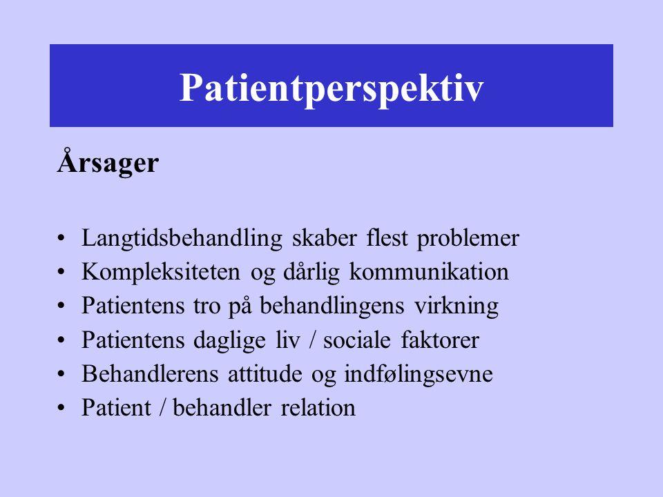 Patientperspektiv Årsager Langtidsbehandling skaber flest problemer