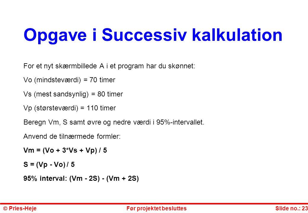 Opgave i Successiv kalkulation