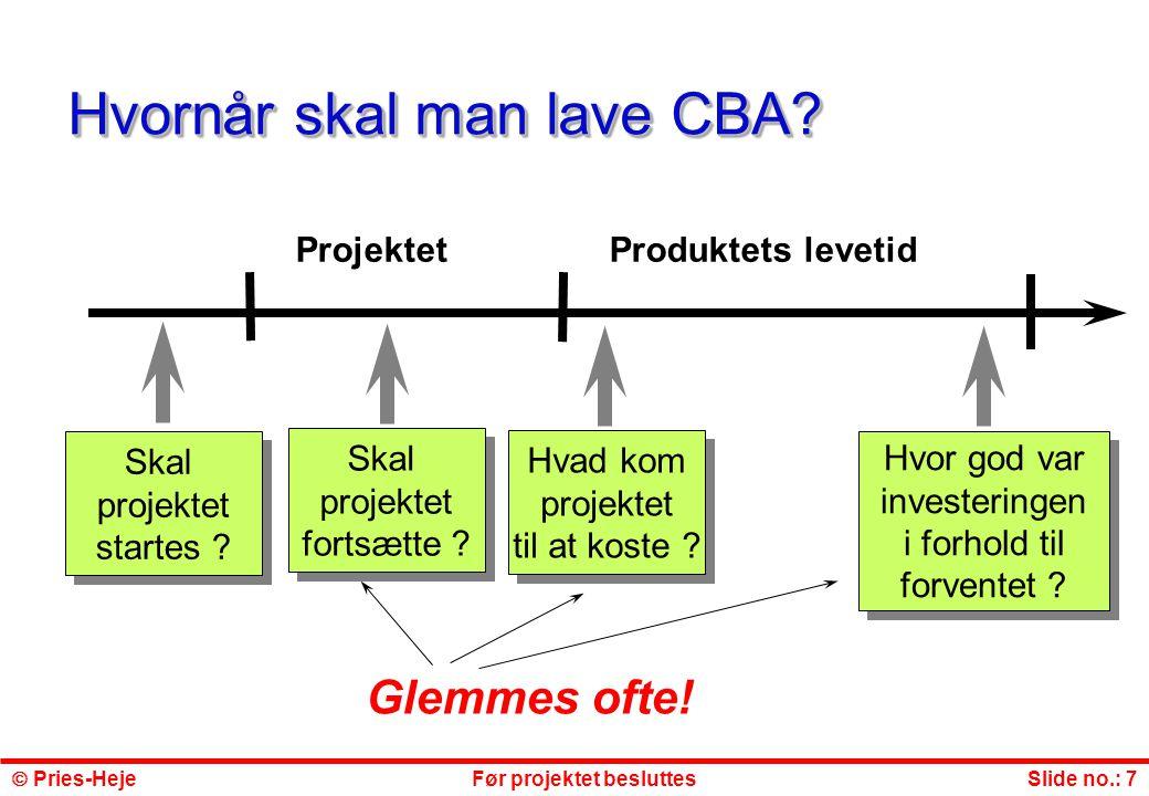 Hvornår skal man lave CBA