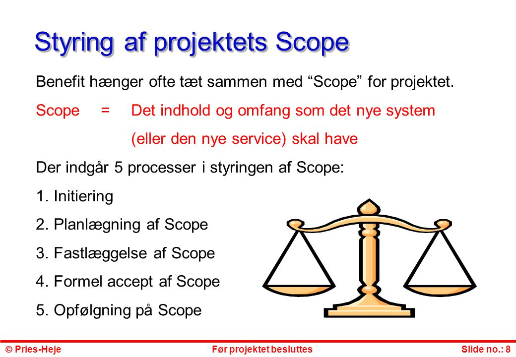 Styring af projektets Scope