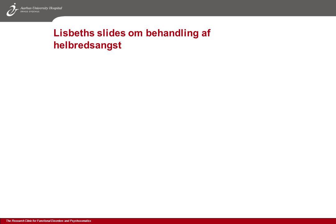 Lisbeths slides om behandling af helbredsangst
