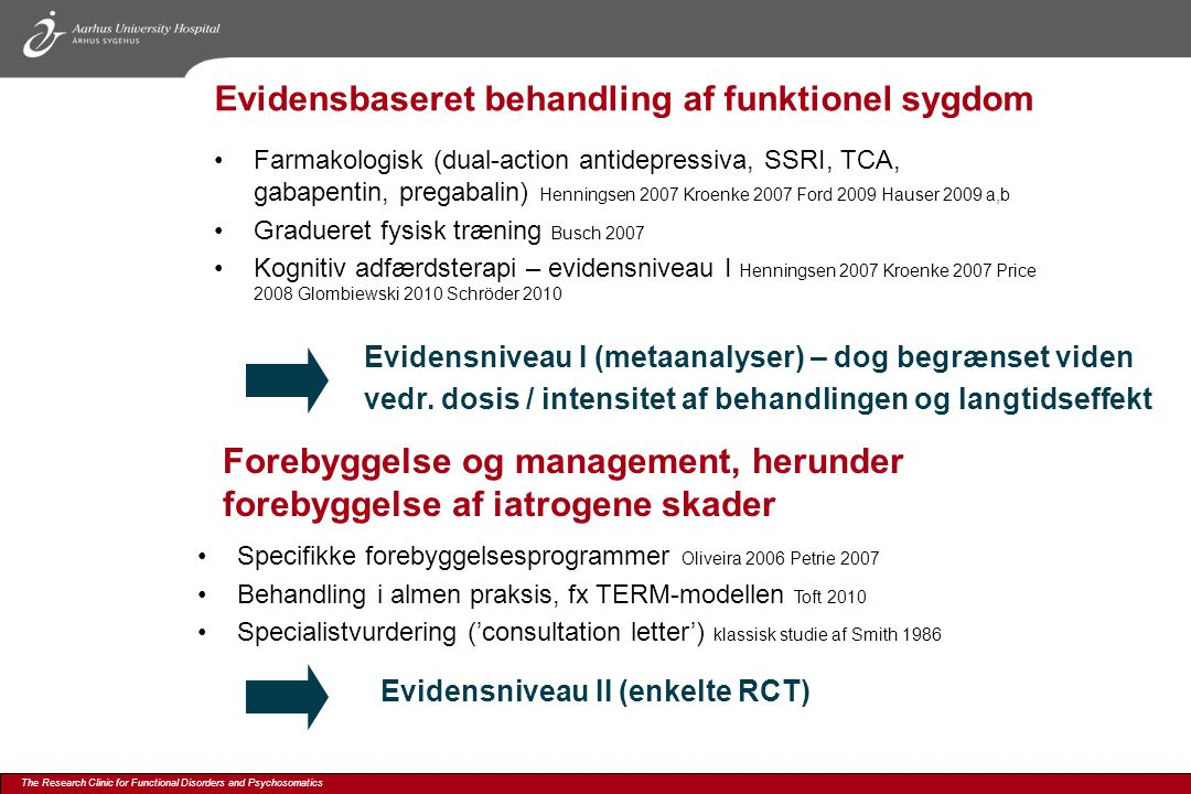 Evidensbaseret behandling af funktionel sygdom