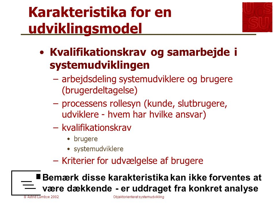 Karakteristika for en udviklingsmodel