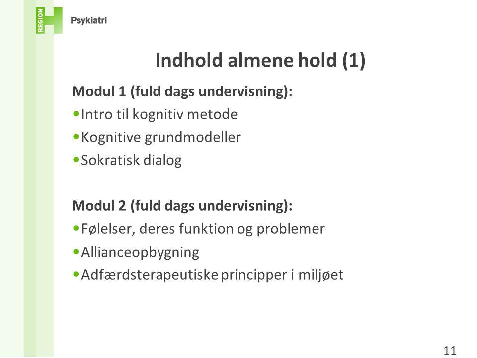 Indhold almene hold (1) Modul 1 (fuld dags undervisning):