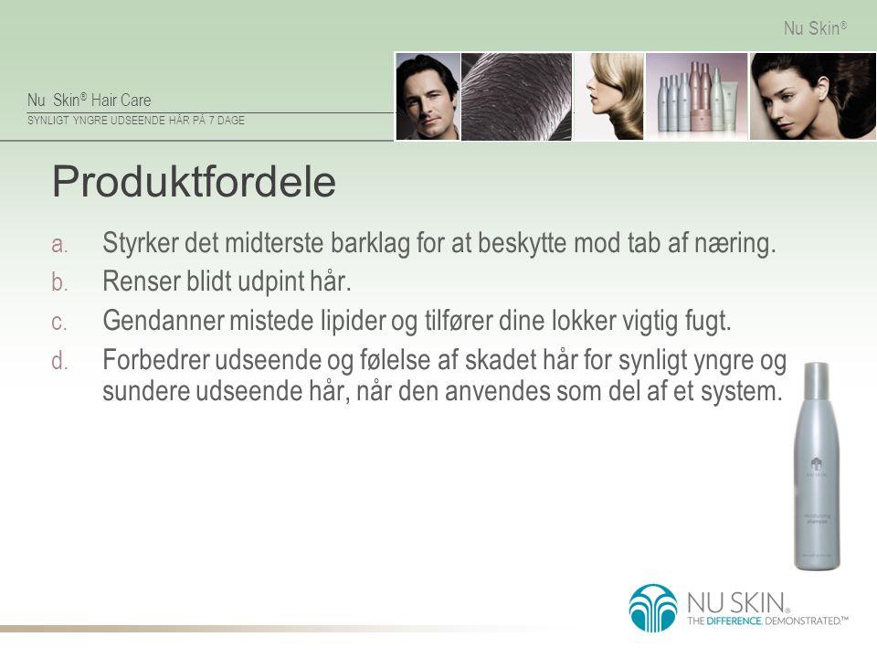 Produktfordele Styrker det midterste barklag for at beskytte mod tab af næring. Renser blidt udpint hår.