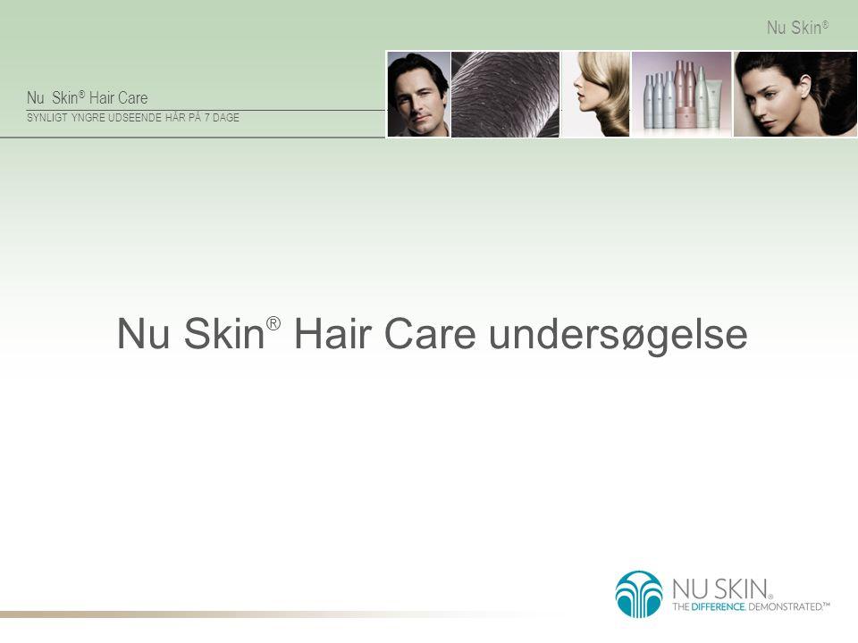 Nu Skin® Hair Care undersøgelse
