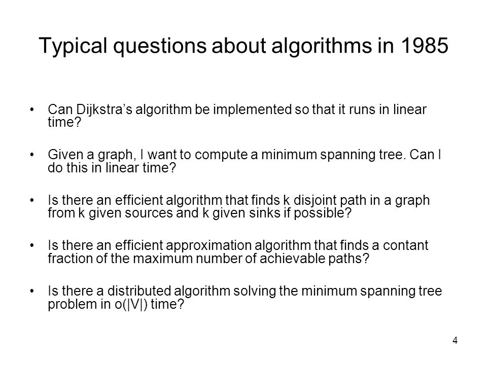 Typical questions about algorithms in 1985