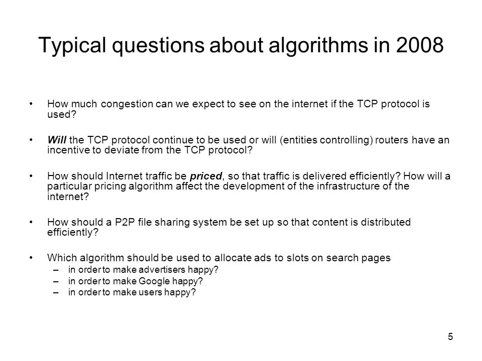 Typical questions about algorithms in 2008