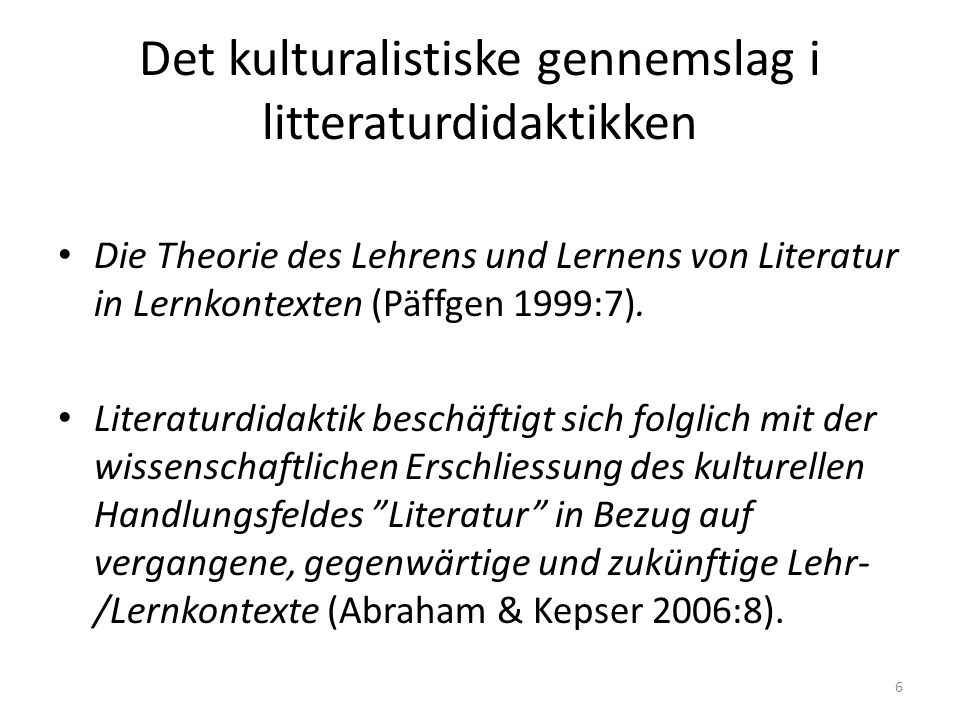 Det kulturalistiske gennemslag i litteraturdidaktikken