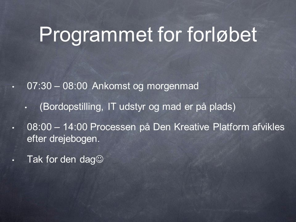 Programmet for forløbet