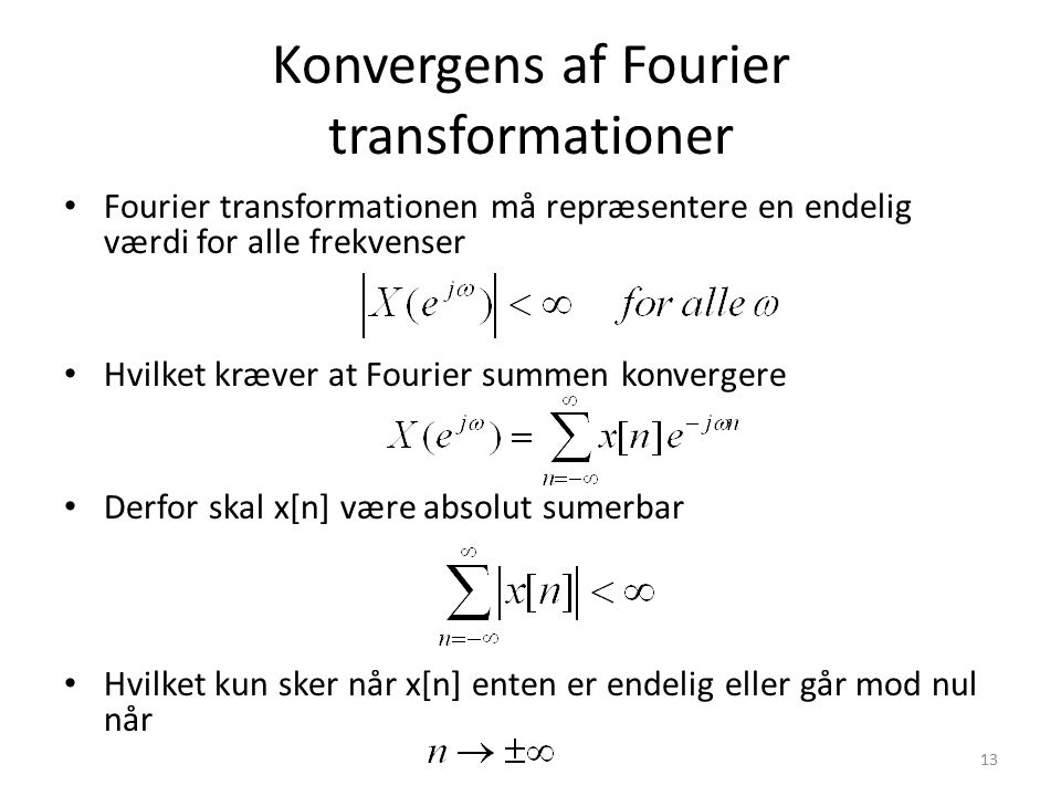 Konvergens af Fourier transformationer