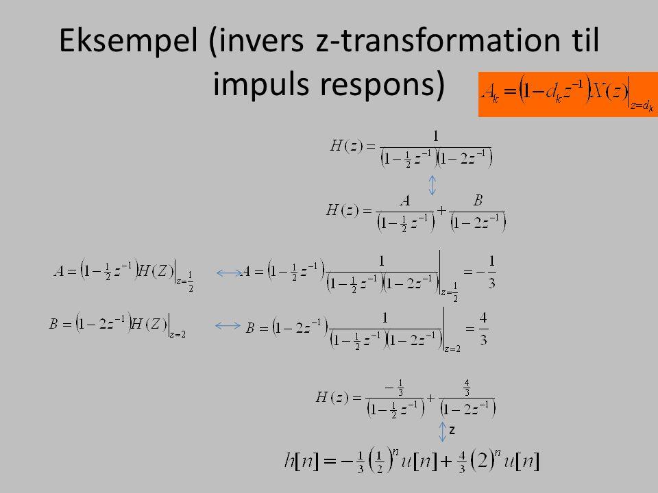 Eksempel (invers z-transformation til impuls respons)
