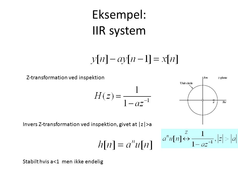 Eksempel: IIR system Z-transformation ved inspektion