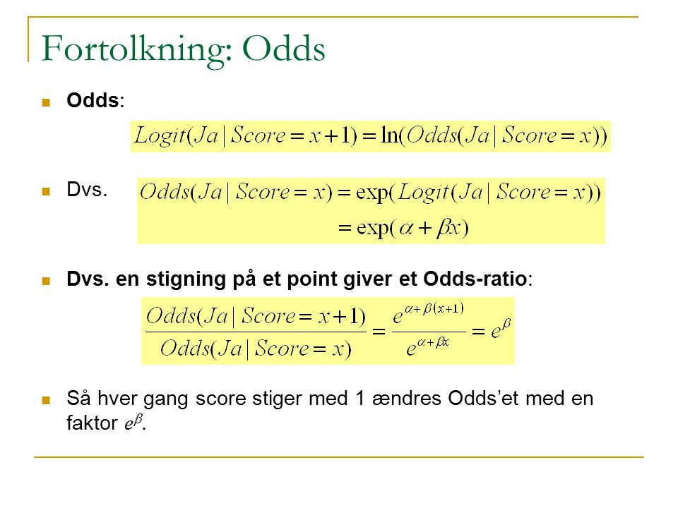 Fortolkning: Odds Odds: Dvs.