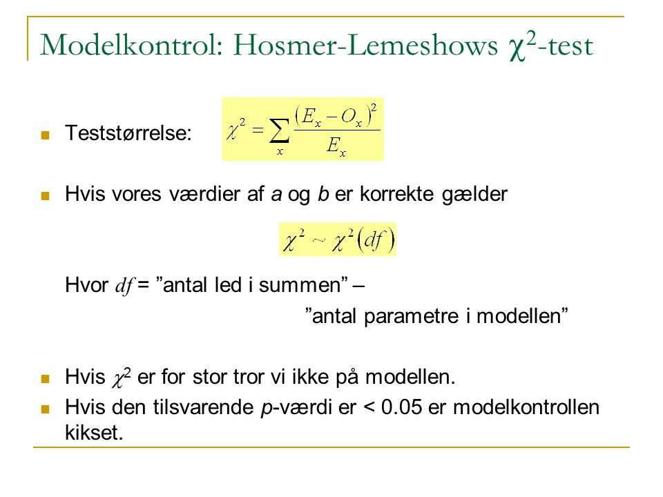 Modelkontrol: Hosmer-Lemeshows c2-test