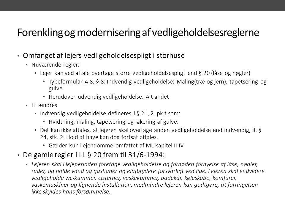 Forenkling og modernisering af vedligeholdelsesreglerne