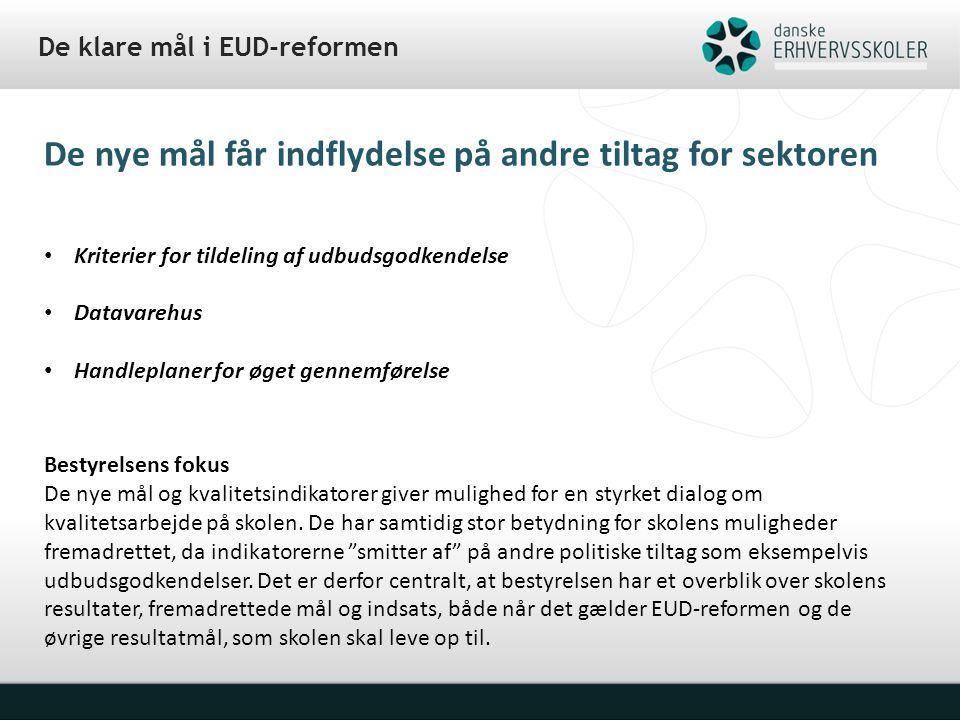 De klare mål i EUD-reformen