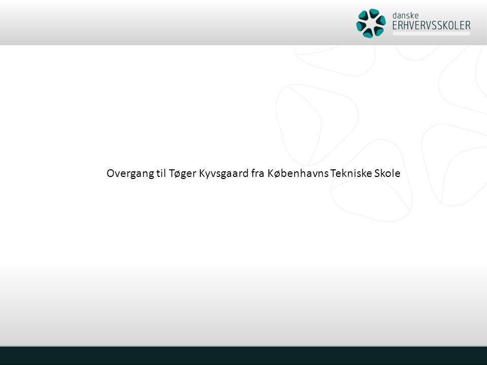 Overgang til Tøger Kyvsgaard fra Københavns Tekniske Skole