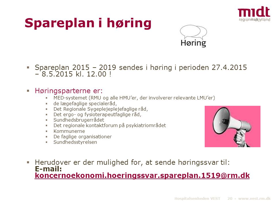Spareplan i høring Spareplan 2015 – 2019 sendes i høring i perioden 27.4.2015 – 8.5.2015 kl. 12.00 !