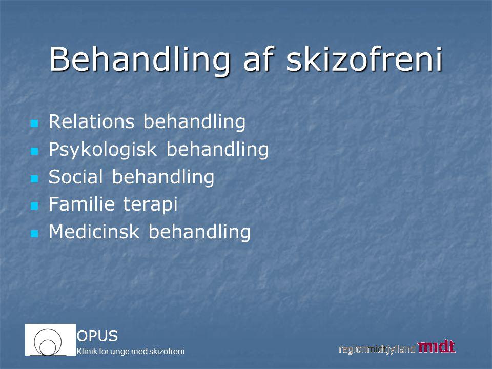 Behandling af skizofreni