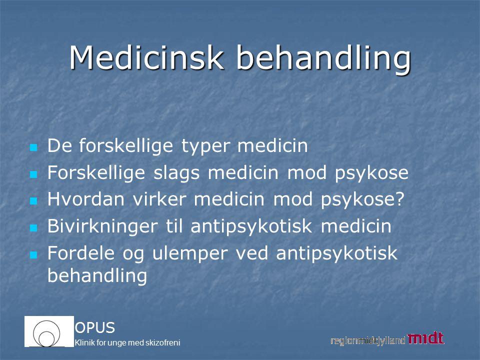 Medicinsk behandling De forskellige typer medicin
