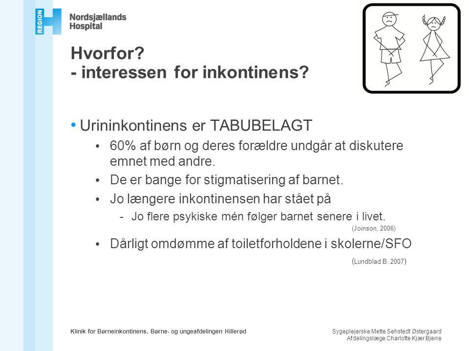 Hvorfor - interessen for inkontinens