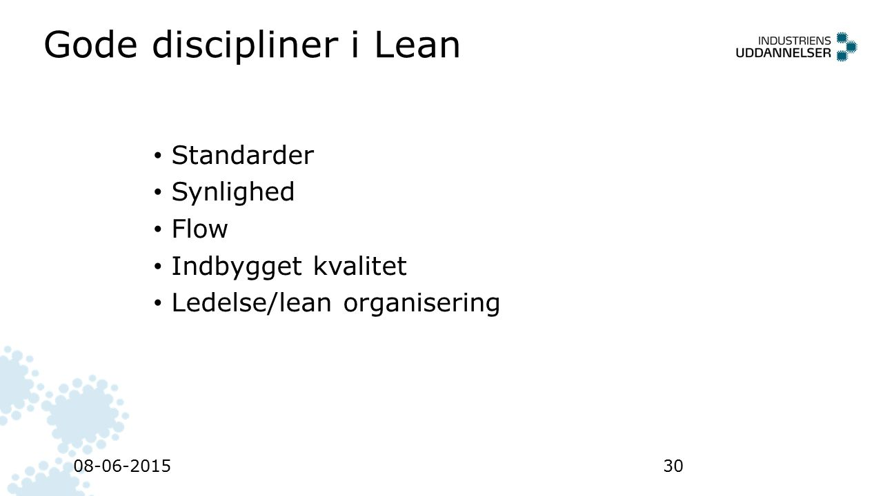 Gode discipliner i Lean