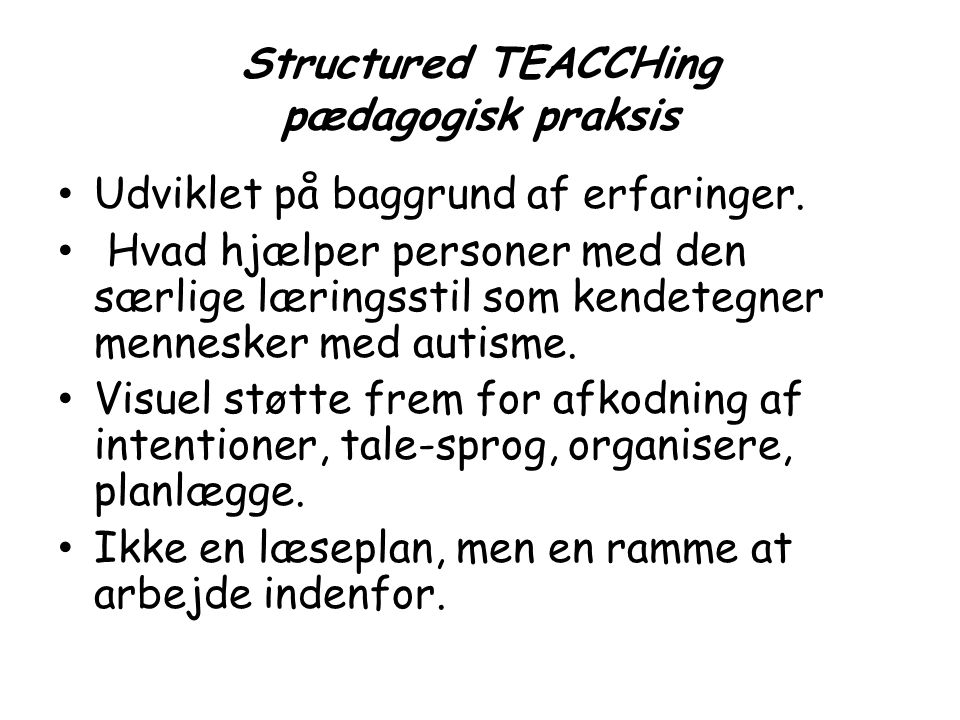 Structured TEACCHing pædagogisk praksis