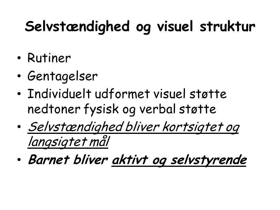 Selvstændighed og visuel struktur