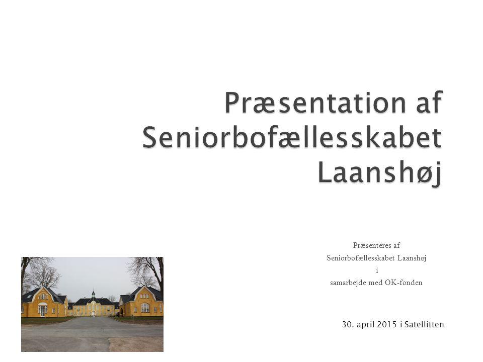 Præsentation af Seniorbofællesskabet Laanshøj