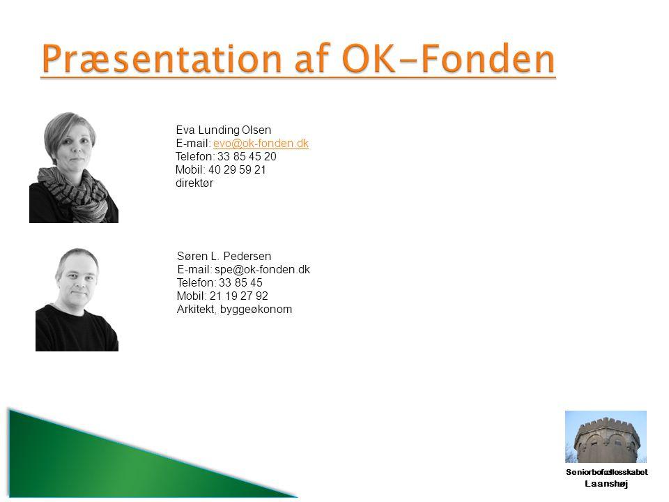 Præsentation af OK-Fonden