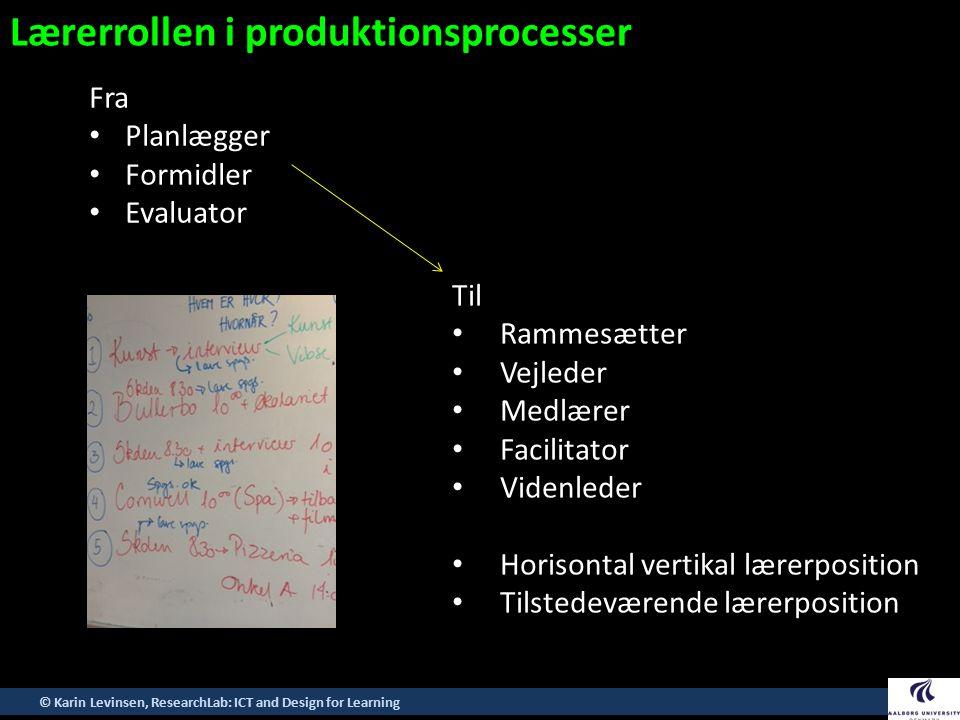 Lærerrollen i produktionsprocesser
