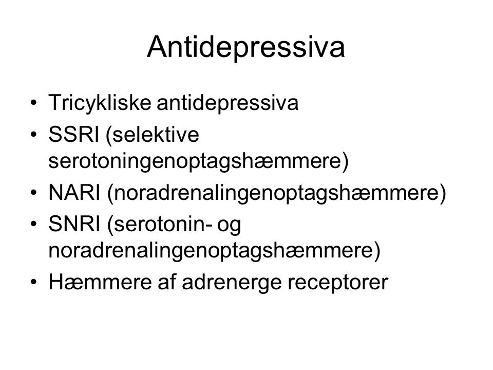 Antidepressiva Tricykliske antidepressiva