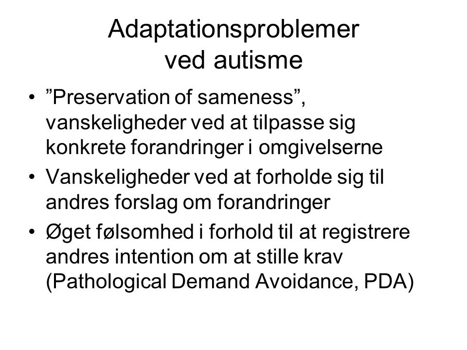 Adaptationsproblemer ved autisme