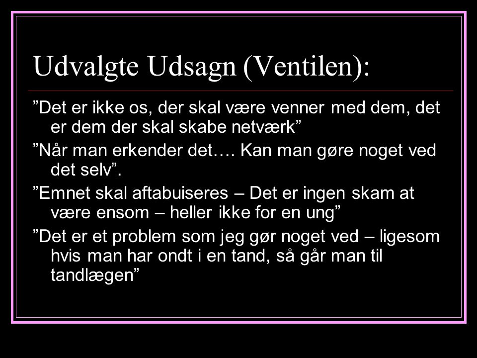Udvalgte Udsagn (Ventilen):