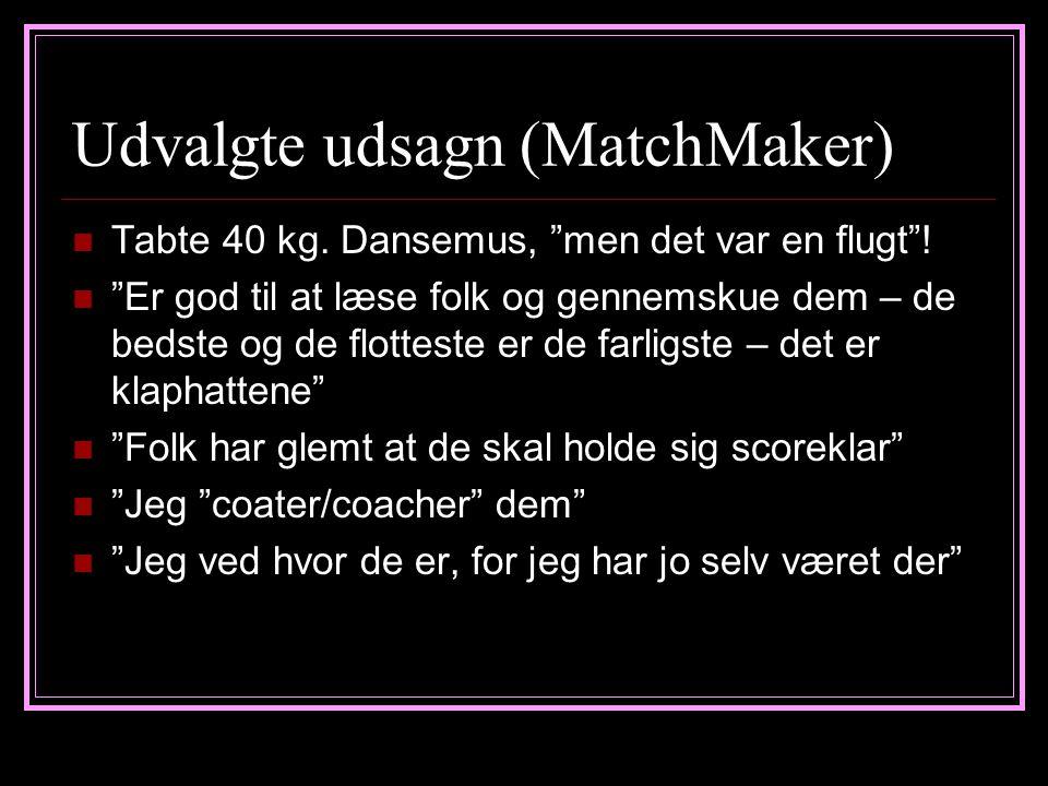 Udvalgte udsagn (MatchMaker)