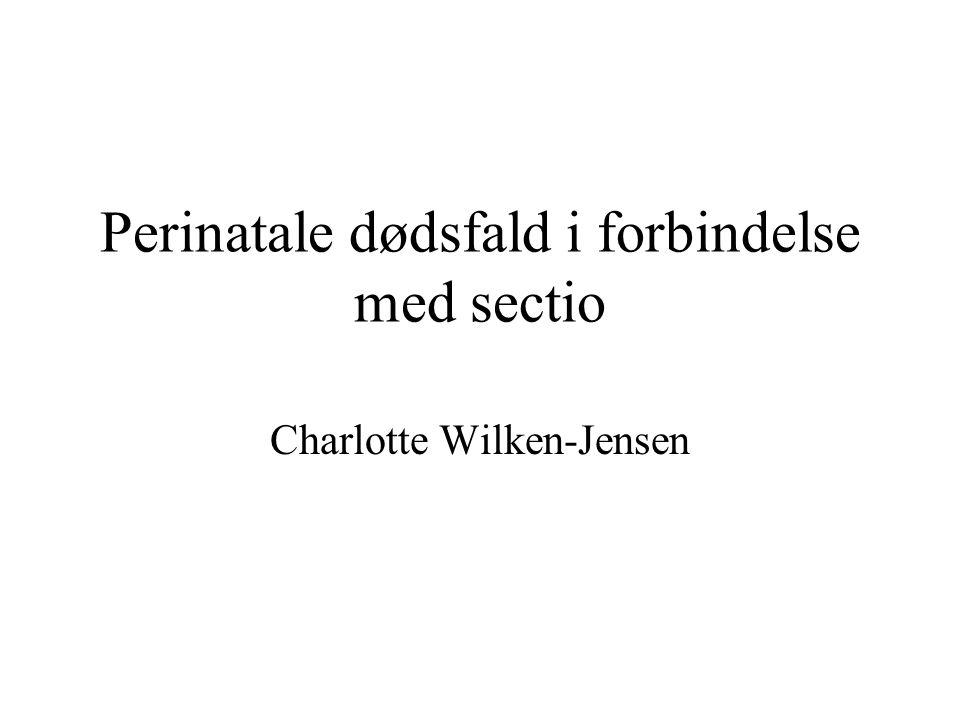 Perinatale dødsfald i forbindelse med sectio