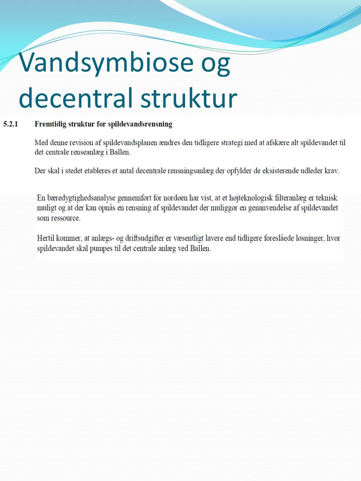Vandsymbiose og decentral struktur
