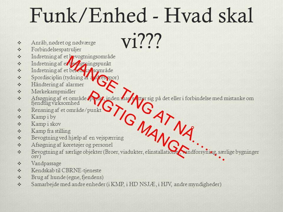 Funk/Enhed - Hvad skal vi