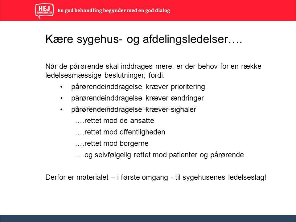 Kære sygehus- og afdelingsledelser….