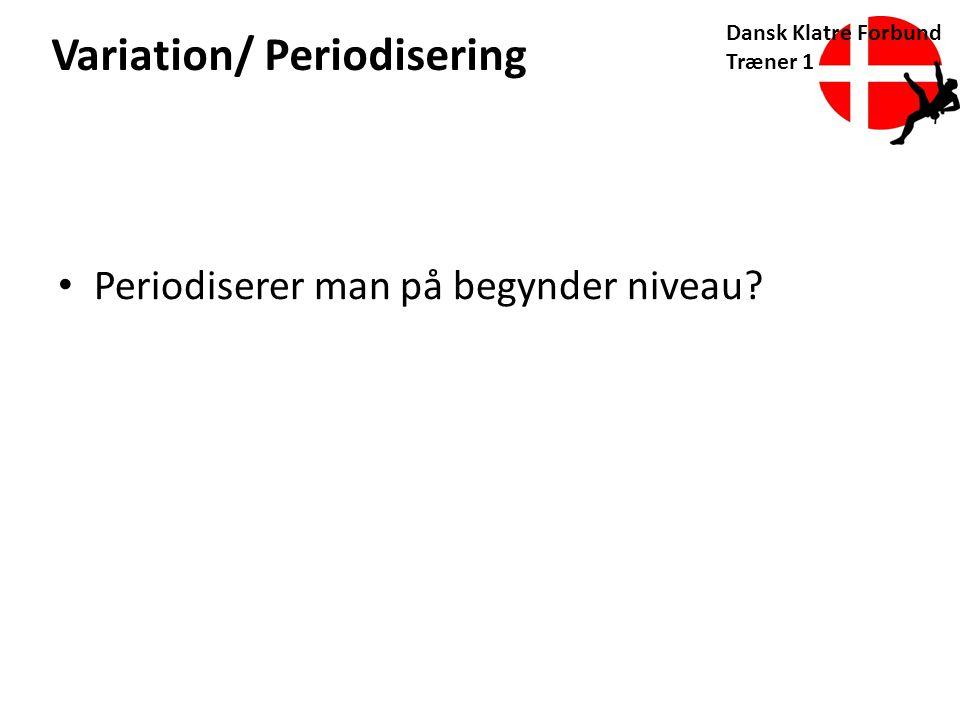 Variation/ Periodisering