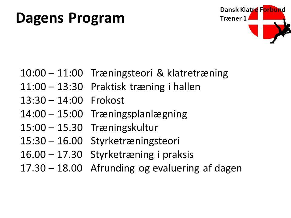 Dagens Program 10:00 – 11:00 Træningsteori & klatretræning