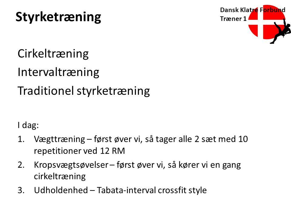 Styrketræning Cirkeltræning Intervaltræning Traditionel styrketræning