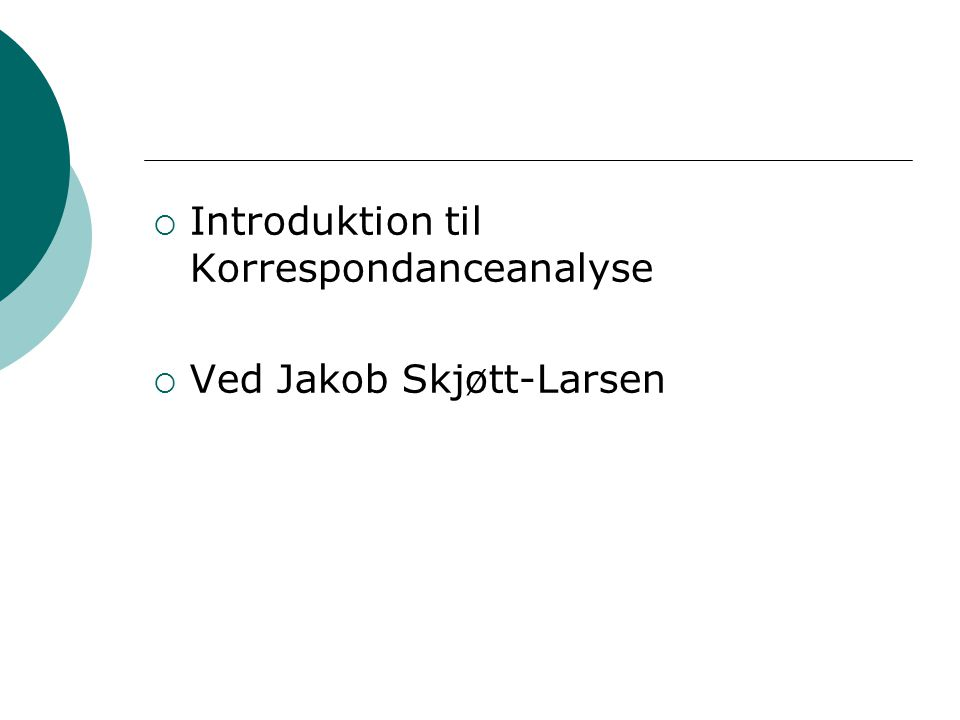Introduktion til Korrespondanceanalyse