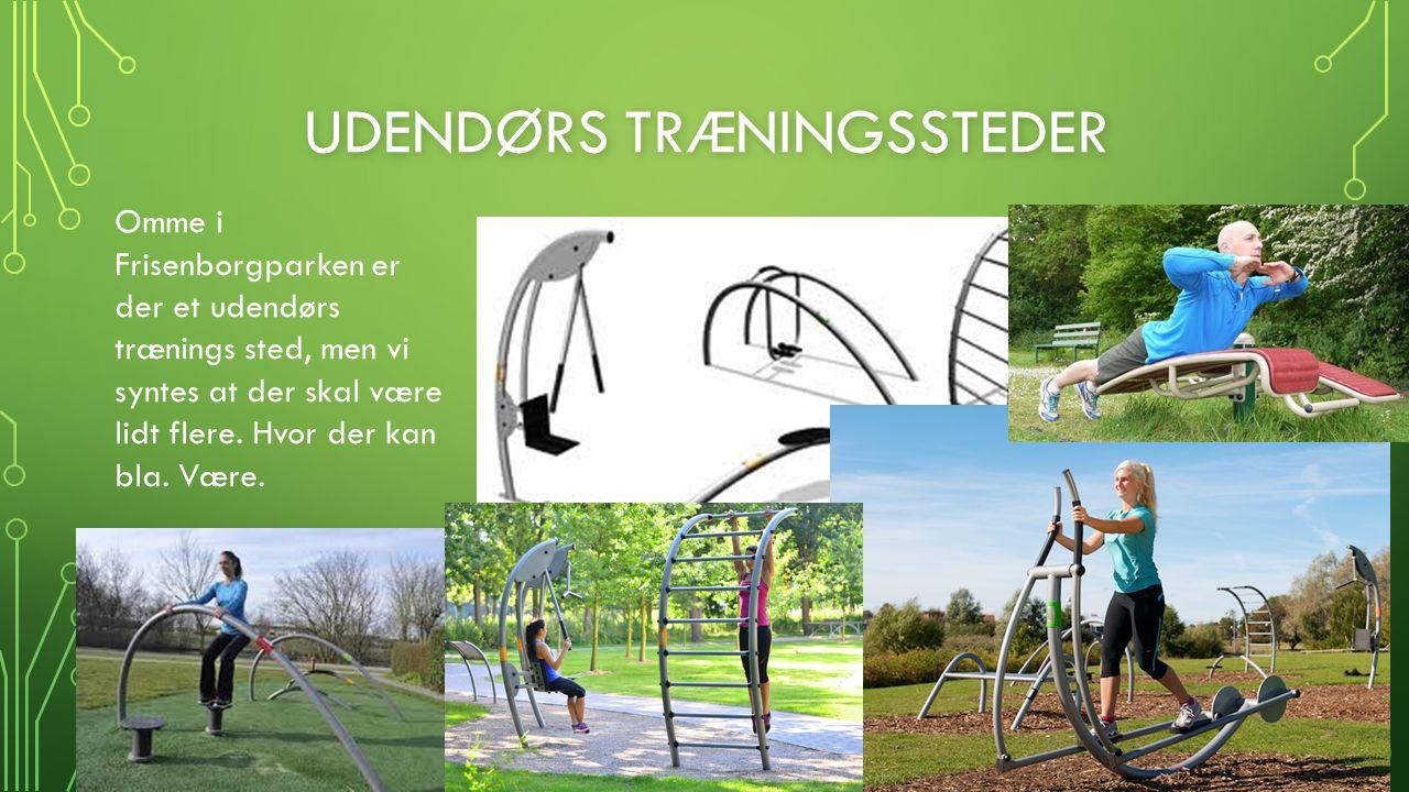 Udendørs træningssteder
