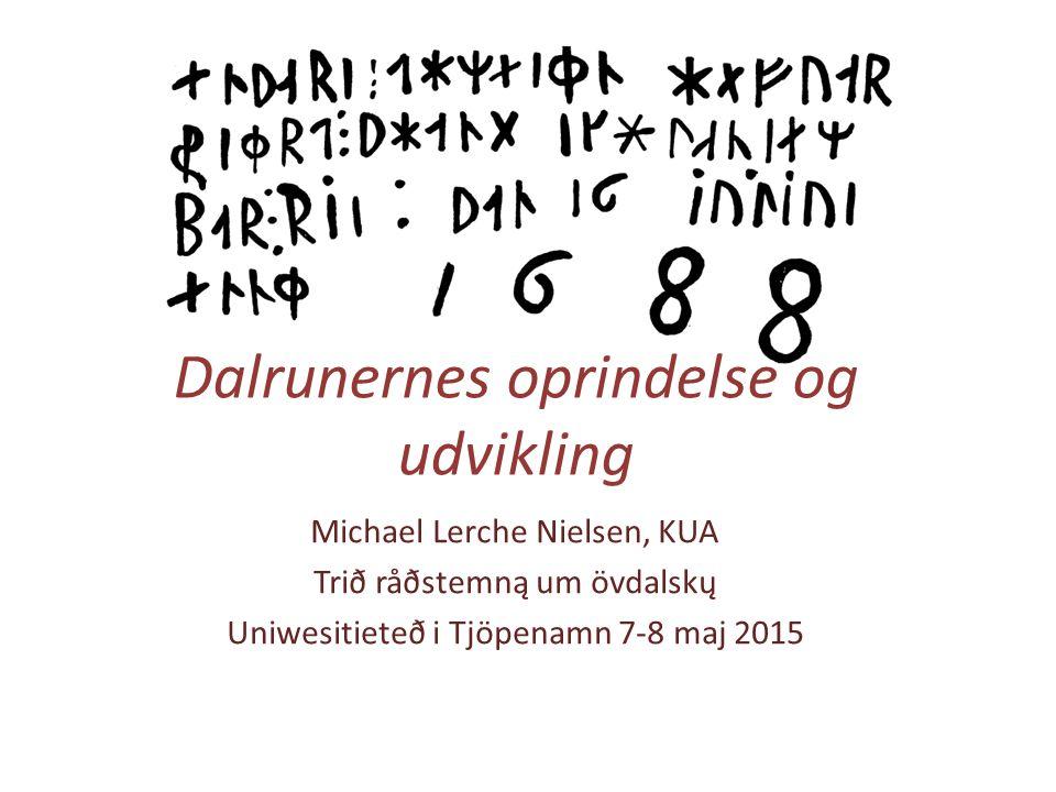 Dalrunernes oprindelse og udvikling