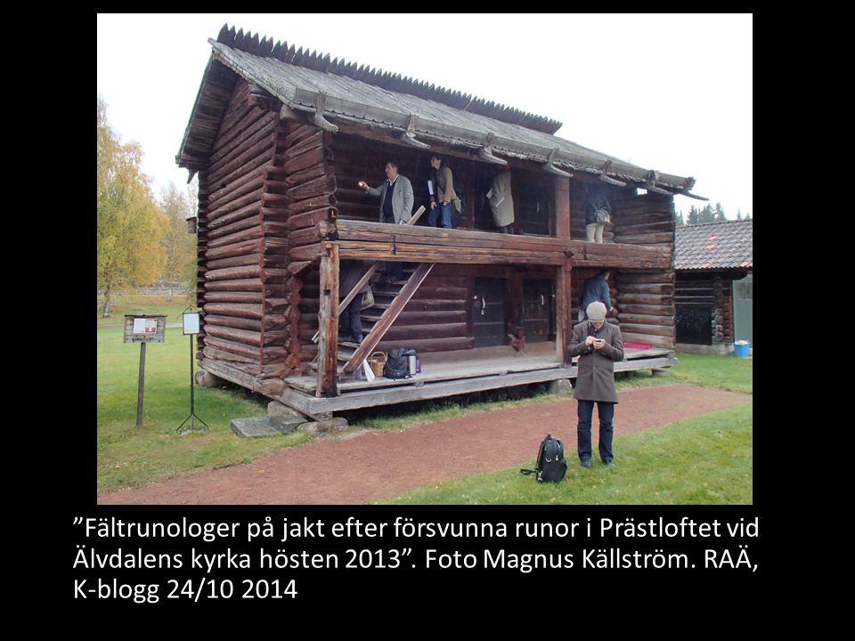 Fältrunologer på jakt efter försvunna runor i Prästloftet vid Älvdalens kyrka hösten 2013 .