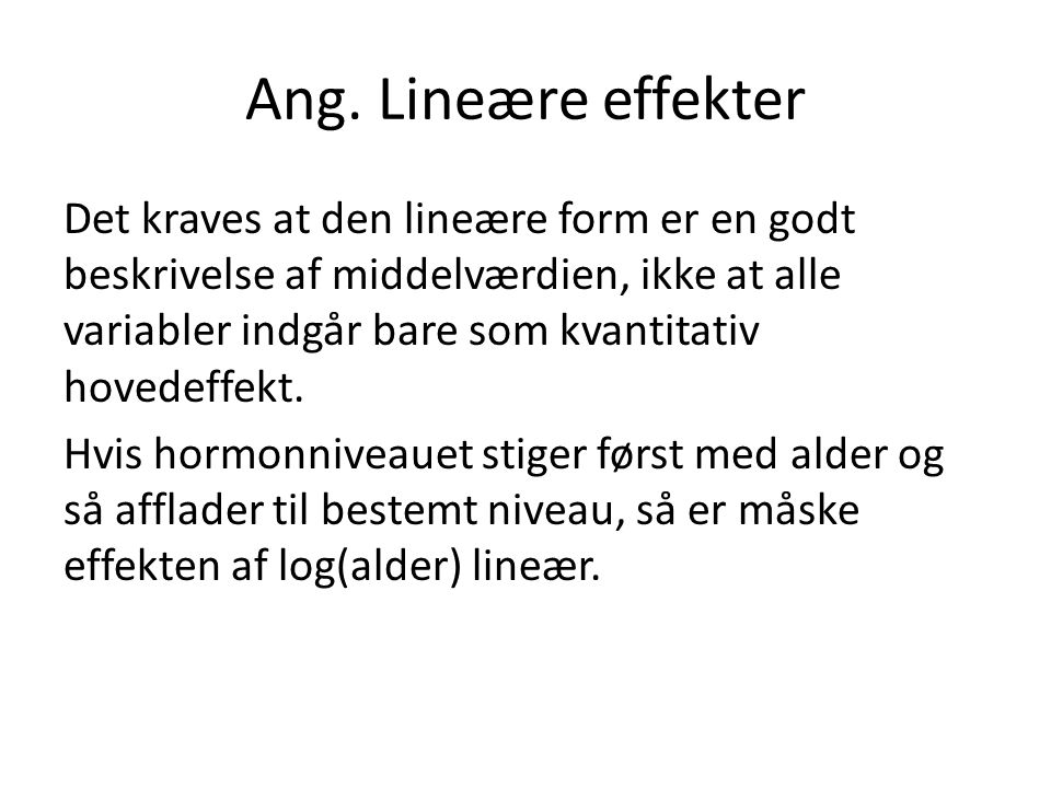 Ang. Lineære effekter